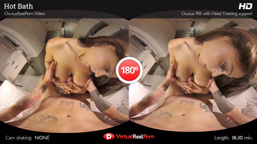 Sexy VR porn movie Hot Bath from VirtualRealPorn