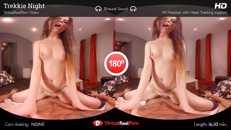 Hot VR porn movie Trekkie Night by Virtual Real Porn