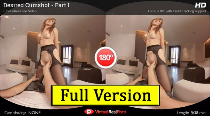 "Full Version HD VR Porn Movie Entitled ""Desire Cumshot One"" by VRP"