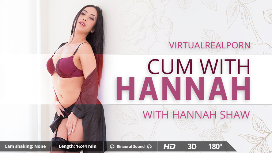 "Virtual Reality Porn Trailer ""Cum with Hannah"" from VirtualRealPorn"